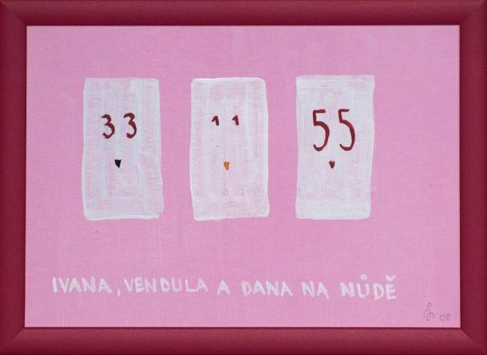Ivana, Vendula a Dana...
